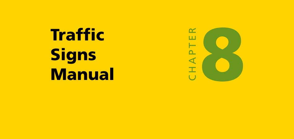 Department for Transport publishes Traffic Signs Manual Chapter 8 Part 3 : Update (2020)